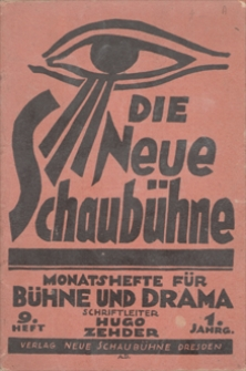 Die Neue Schaubühne. Monatshefte fϋr Bühne und Drama. R. 1, 1919, nr 9, 1 IX