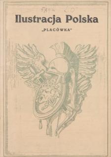 """Ilustracja Polska. """"Placówka"""", dwutygodnik. 1920, z. 6, marzec"""