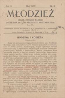Młodzież : organ Związku Nadziei (Polskiego Związku Młodzieży Abstynenckiej). R. 2, 1907, nr 5, maj