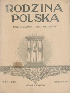 Rodzina Polska : miesięcznik ilustrowany. R. 3, 1929, z. 6, czerwiec