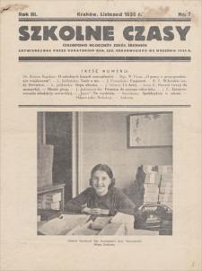 Szkolne Czasy : czasopismo młodzieży szkół średnich zatwierdzone przez Kuratorjum Okręgu Szkolnego Krakowskiego. R. 3, 1935, nr 7, listopad