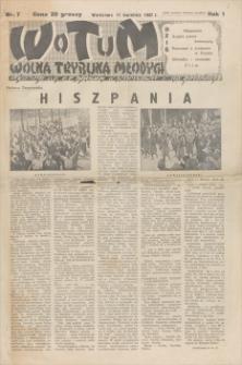 Wotum : Wolna Trybuna Młodych. R. 1, 1937, nr 7, 11 IV