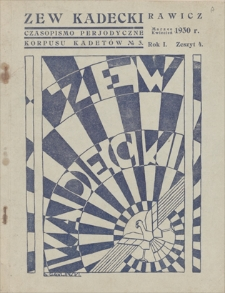 Zew Kadecki : czasopismo periodyczne Korpusu Kadetów, Rawicz. R. 1, 1930, z. 4, marzec-kwiecień