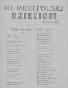 Kurjer Polski Dzieciom. 14 IV 1923
