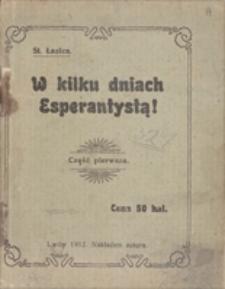 W kilku dniach Esperantystą! Część pierwsza