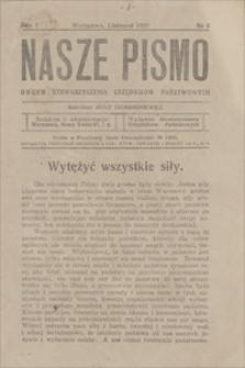 Nasze Pismo : organ Stowarzyszenia Urzędników Państwowych. R. 1, 1921, nr 8, listopad