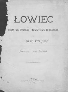 Łowiec : organ Galicyjskiego Towarzystwa Łowieckiego. R. 2, 1879, nr 1, 1 I