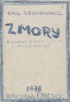 Twórczość Emila Zegadłowicza. Zmory – materiały różne dotyczące tej powieści