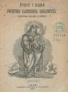 Życie i cuda świętego Kazimierza królewicza, patrona Polski i Litwy