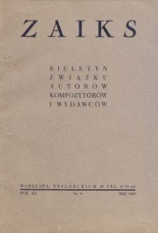 Zaiks : Biuletyn Kwartalny Związku Autorów, Kompozytorów i Wydawców. R. XII, 1949, nr 6 (maj)