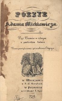 Poezye Adama Mickiewicza : pięć tomów w iednym