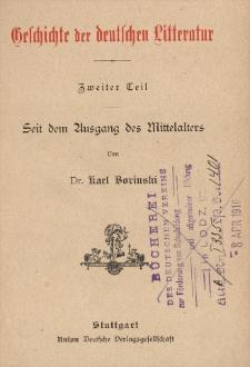 Geschichte der deutschen Litteratur. 2 Tl., Seit dem Ausgang des Mittelalters