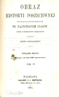 Obraz historyi powszechnej : od najdawniejszych do najnowszych czasów. T. 4