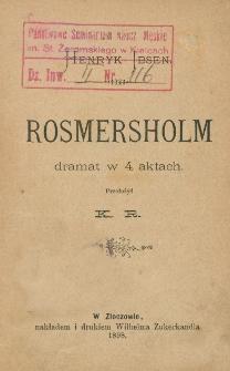 Rosmersholm : dramat w 4 aktach
