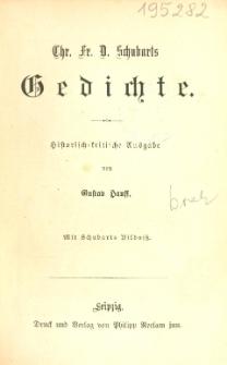 Chr. Fr. D. Schubarts Gedichte : historisch-kritische Ausgabe : mit Scubarts Bildniss