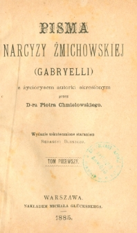 Pisma Narcyzy Żmichowskiej (Gabryelli). T. 1
