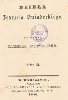 Dzieła Jędrzeja Sniadeckiego. T. 3