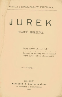 Jurek : powieść społeczna