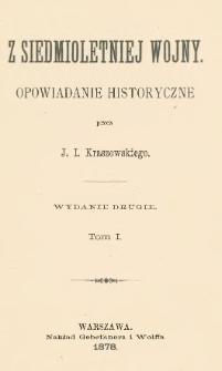 Z siedmioletniej wojny : opowiadanie historyczne. T. 1