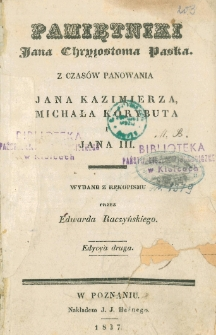 Pamiętniki Jana Chryzostoma Paska z czasów panowania Jana Kazimierza, Michała Korybuta i Jana III
