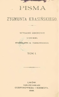 Pisma Zygmunta Krasińskiego. T. 1