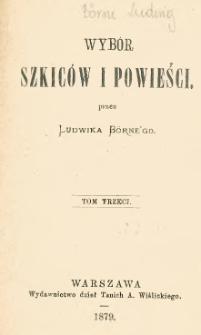 Wybór szkiców i powieści. T. 3