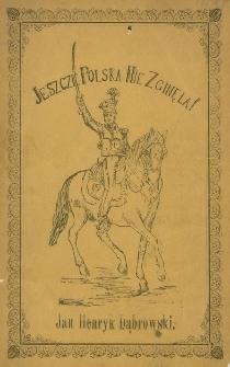 Kilka wspomnień o Polskich Legionach