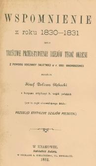 Wspomnienie z roku 1830-1831 czyli Treściwe przedstawienie dziejów tegoż okresu : z powodu rocznicy 50 letniej w r. 1880 obchodzonej