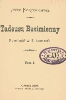 Tadeusz Bezimienny : powieść w 3 tomach. T. 1-3