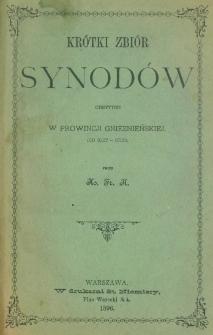 Krótki zbiór synodów odbytych w prowincji gnieznieńskiej : (od 1027-1523)