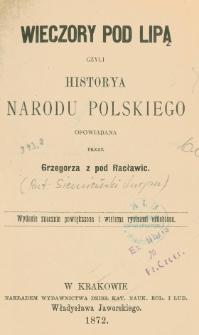 Wieczory pod lipą czyli Historya narodu polskiego