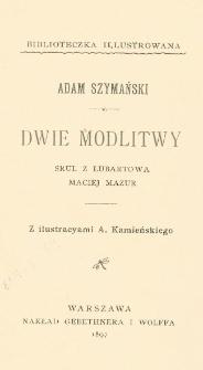 Dwie modlitwy ; Srul z Lubartowa ; Maciej Mazur