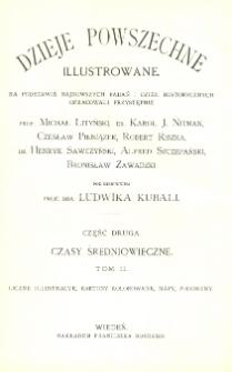 Illustrowana historya średniowieczna. T. 2, Od wypraw krzyżowych aż do czasów renesansu : według wydawnictwa Spamera