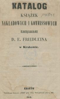 Katalog książek nakładowych i kommissowych Księgarni D. E. Friedleina w Krakowie