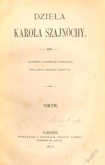 Jadwiga i Jagiełło : (dokończenie) ; Dwa lata dziejów naszych