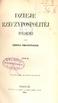 Dzieje Rzeczypospolitéj Polskiéj. T. 6