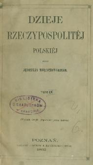 Dzieje Rzeczypospolitéj Polskiéj. T. 9