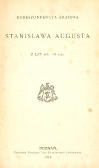 Korespondencya krajowa Stanisława Augusta z lat 1784 do 1792