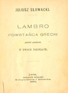 Lambro : powstańca grecki : powieść poetyczna w dwóch pieśniach