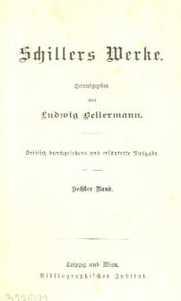 Schillers Werke. Bd. 6