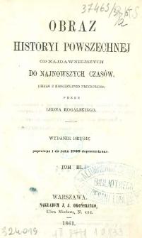 Obraz historyi powszechnej : od najdawniejszych do najnowszych czasów. T. 3
