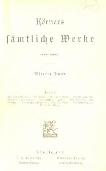 Körners sämtliche Werke : in vier Bänden. Bd. 4