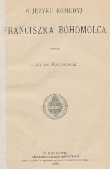 O języku komedyj Franciszka Bohomolca