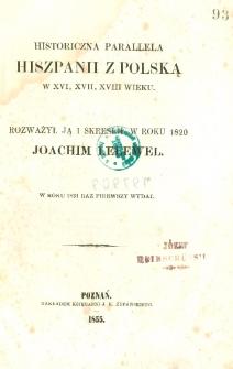 Historiczna parallela Hiszpanii z Polską w XVI, XVII, XVIII wieku