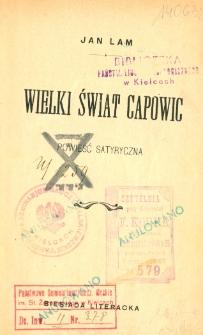 Wielki świat Capowic : powieść satyryczna