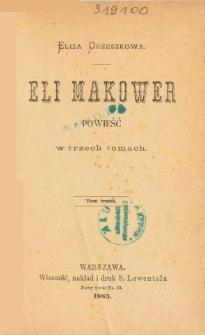 Eli Makower : powieść w trzech tomach. T. 3