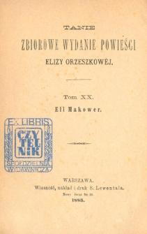 Eli Makower : powieść w trzech tomach. T. 1