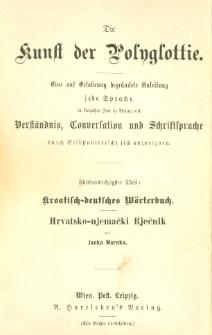 Hrvatsko-Njemački Rječnik = kroatisch-deutsches Wörterbuch