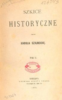 Szkice historyczne. T. 2