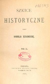Szkice historyczne. T. 3